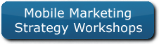 Mobile Marketing Strategy Workshops